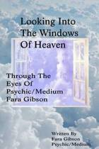 Looking Into the Windows of Heaven
