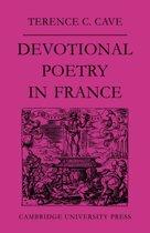 Devotional Poetry in France c.1570-1613