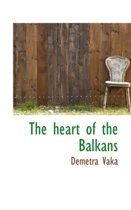The Heart of the Balkans