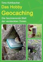 Das Hobby Geocaching