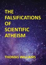 The Falsifications of Scientific Atheism
