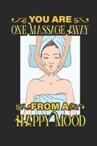 You Are One Massage Away From A Happy Mood