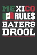 Mexico Rules Haters Drool