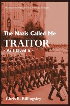 The Nazi's Called Me Traitor