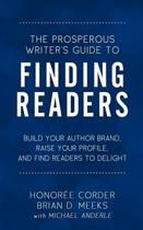 The Prosperous Writer's Guide to Finding Readers