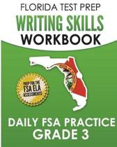 Florida Test Prep Writing Skills Workbook Daily FSA Practice Grade 3