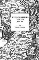 Scots-Irish Links, 1575-1725