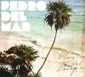 Pedro Del Mar - Playa Del Lounge