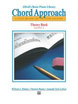 Alfred's Basic Piano Chord Approach Theory, Bk 2