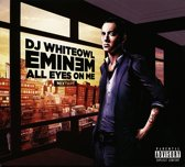 All Eyes On Me - Eminem Mixtape