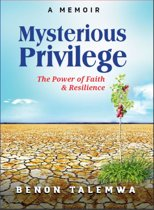 Mysterious Privilege: Power of Faith and Resilience