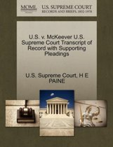 U.S. V. McKeever U.S. Supreme Court Transcript of Record with Supporting Pleadings