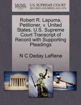 Robert R. Lapuma, Petitioner, V. United States. U.S. Supreme Court Transcript of Record with Supporting Pleadings