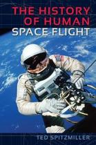 The History of Human Space Flight