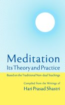 Meditation: Its Theory and Practice