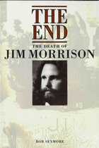 Jim Morrison: The End (Popular Edition)