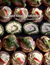 Finger Foods for Parties Blank Recipe Cookbook