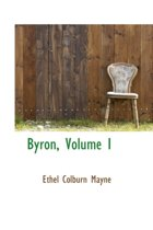Byron, Volume I