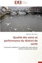 Qualit� Des Soins Et Performance Du District de Sant�