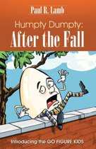 Humpty Dumpty: After the Fall