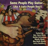 Some People Play Guitar  Like A Lotta People Don'T