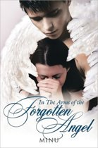 In The Arms of the Forgotten Angel