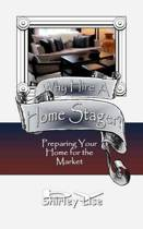 Why Hire a Home Stager?