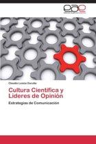 Cultura Cientifica y Lideres de Opinion
