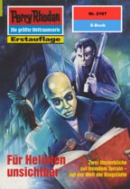 Perry Rhodan 2167: Für Helioten unsichtbar (Heftroman)