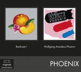 Bankrupt ! & Wolfgang Amadeus Phoenix