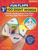 Fun Flaps: 1st 100 Sight Words: Foldable Manipulatives That Make Learning Sight Words Super-Fun