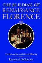 The Building of Renaissance Florence