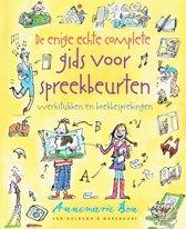 De Enige Echte Complete Gids Voor Spreekbeurten, Werkstukken En Boekbesprekingen