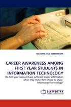 Career Awareness Among First Year Students in Information Technology