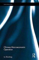 Chinese Macroeconomic Operation