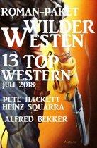 Roman-Paket Wilder Westen: 13 Top Western Juli 2018