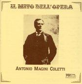 Il Mito Dell' Opera: Antonio Magini Coletti