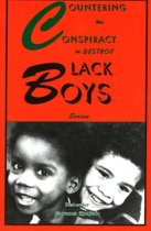 Countering the Conspiracy to Destroy Black Boys