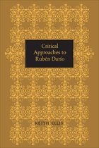 Critical Approaches to Rubén Darío