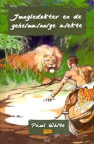 White, Jungledokter en de geheimzinnige ziekte