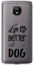 Motorola Moto G5S Hoesje Life Is Better With a Dog - zwart