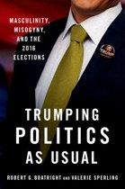 Trumping Politics as Usual