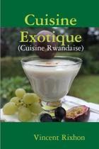 Cuisine exotique: Cuisine rwandaise