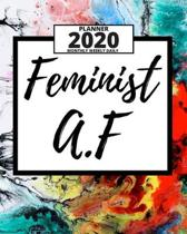 Feminist A.F: 2020 Planner For Feminist, 1-Year Daily, Weekly And Monthly Organizer With Calendar, Great Gift Idea For Christmas Or