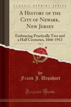 A History of the City of Newark, New Jersey, Vol. 3