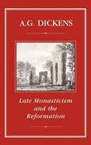 Late Monasticism and the Reformation
