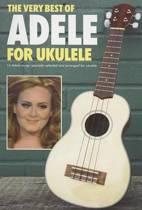 The Very Best Of Adele For Ukulele