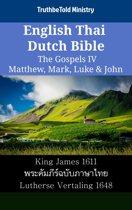 English Thai Dutch Bible - The Gospels IV - Matthew, Mark, Luke & John