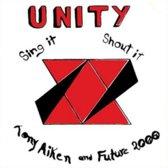 Unity/Sing It, Shout It