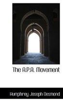The A.P.A. Movement
